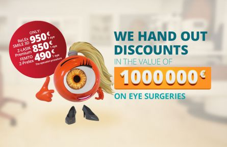 We hand out discounts in the value of one million eur on eye surgeries